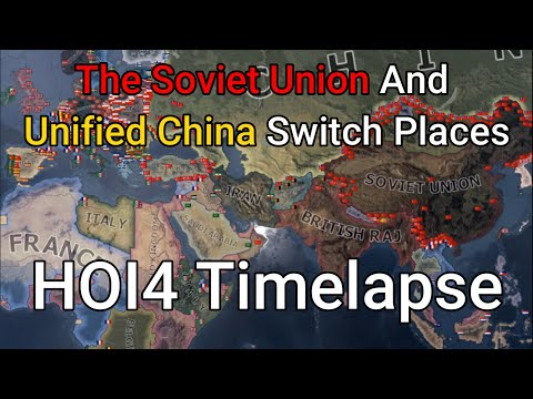 The Soviet Union And Unified China Switch Places HOI4 Timelapse |
