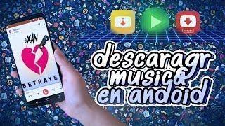 3 APLICACIONES PARA DESCARGAR MUSICA DESDE ANDROID I Como Descargar Musica En Android