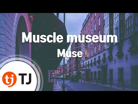 [TJ노래방] Muscle museum - Muse / TJ Karaoke