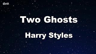 Two Ghosts - Harry Styles Karaoke 【No Guide Melody】 Instrumental