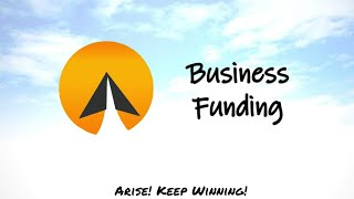 #17 : Business Funding - Arise! (English)