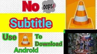How To Automatically Search and Download Subtitles For Movies in VLC Player, Android Phone [hindi]