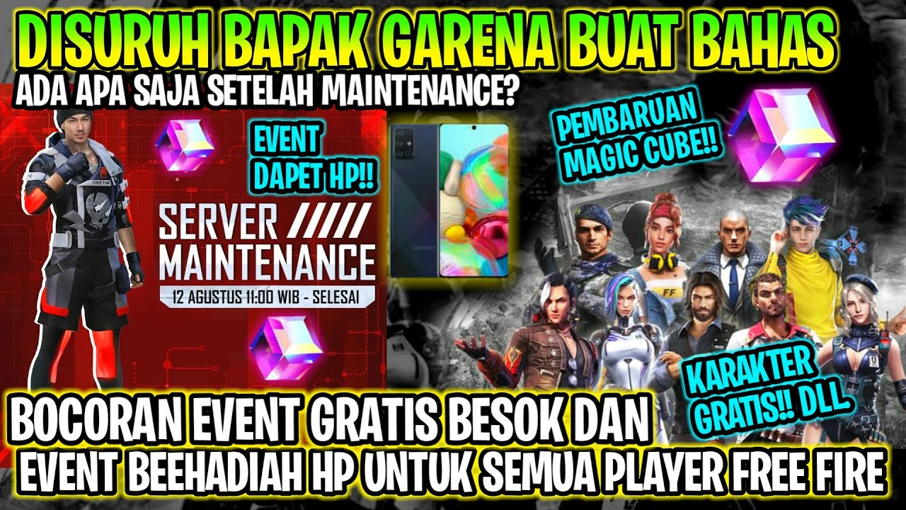 🔥 FREE FIRE - BOCORAN EVENT GRATIS BESOK,EVENT ANNIVERSARY,MAINTENANCE FREE FIRE,MAGIC CUBE, INFO FF
