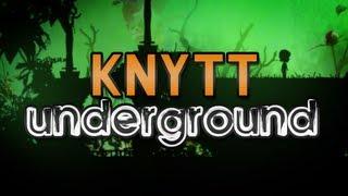 Knytt Underground - Indie Highlights