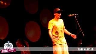 """I. Helyezett: SÜVEG MÁRK """"Saïd""""- II. Országos Slam Poetry Bajnokság DÖNTŐ 2.kör"""