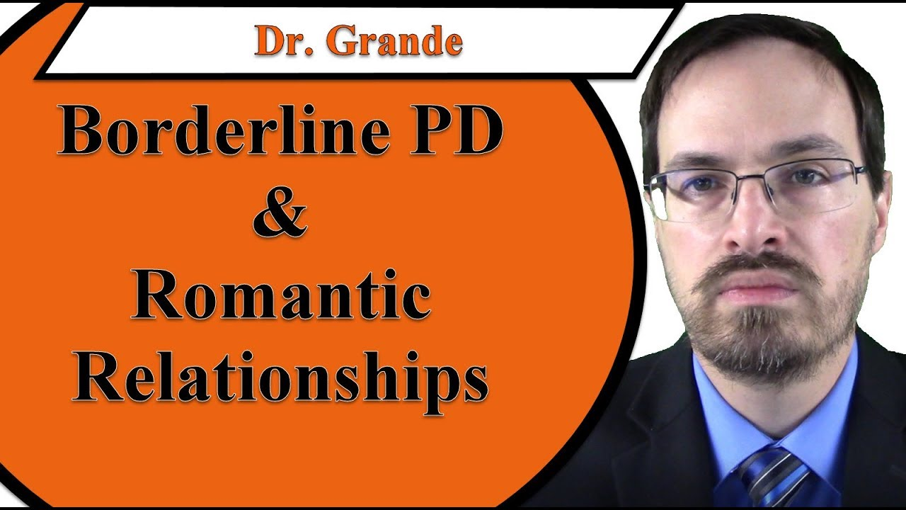 How Does Borderline Personality Disorder Affect Romantic Relationships?