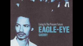 Watch Eagle Eye Cherry First To Fall video
