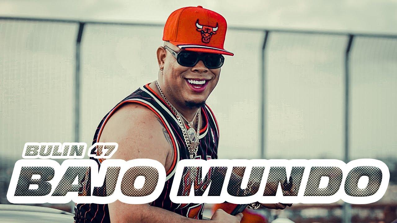 Download Bulin 47 - Bajo Mundo (Video Oficial)