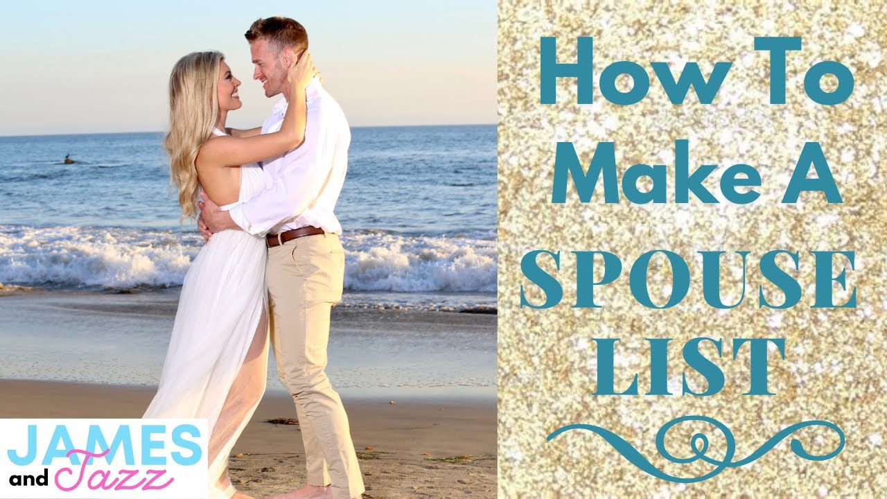 How To Make A Spouse List || Future Spouse List || Qualities To Look For In A Significant Other