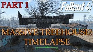 FALLOUT 4 TREEHOUSE - Buildings Fallout 4 - Timelapse Fallout 4 Guides and Tutorials