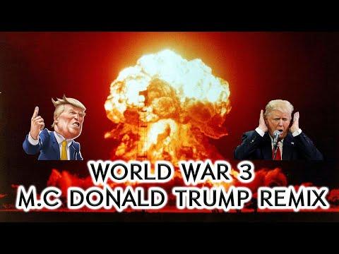 Donald Trump Video Remix World War 3 Satirical Parody Donald