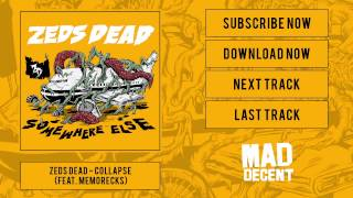 Zeds Dead - Collapse [Official Full Stream]