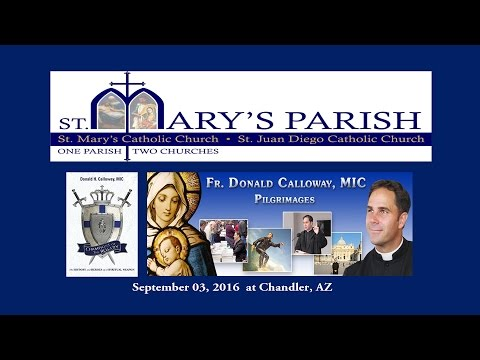 Fr Donald Calloway, MIC at Chandler, AZ