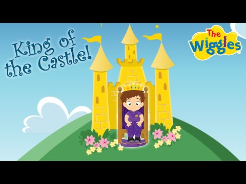 The Wiggles: King of the Castle | The Wiggles Nursery Rhymes 2