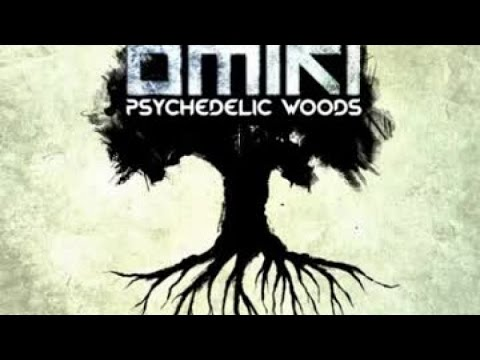 Omiki - Psychedelic Woods