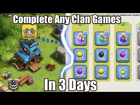 Complete Any clan Games in 3 Days!! Best Tips