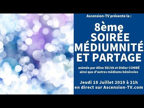 [BANDE ANNONCE] 8ème Soirée Médiumnité et Partage le 18/07/2019 à 21h