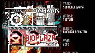 Testube - Submerged / Gasp (2000)