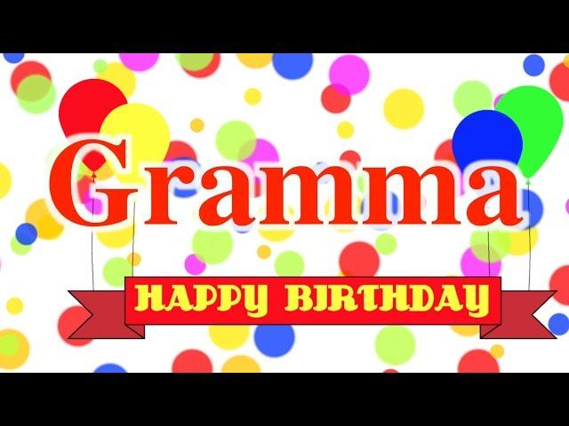 Happy Birthday Gramma Song