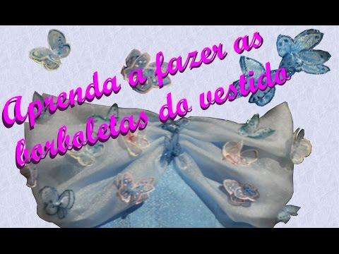 diy fantasia cinderela nova parte 3 como fazer as borboletas