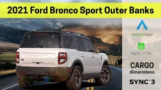 Learn all about the 2021 Ford Bronco Sport Outer Banks | Bronco Sport Features, Sync3 and more!
