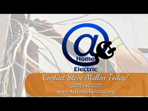 At Home Electric | Steve Mallen Electrician Central Maine
