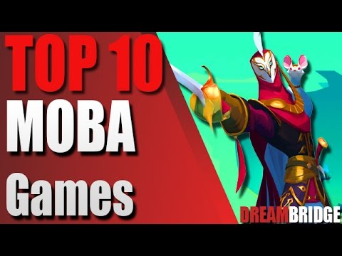 Top 10 MOBA Games