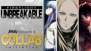 Unbreakable ((RE-OPENED 2015)) COLLAB Initiative - AMV Alliance
