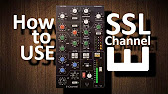How To Use Waves Ssl E Channel Strip Plugin Youtube