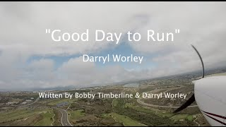 """A Good Day to Run"" - Darryl Worley Lyric Video ~ Cessna 172 KCRQ Airport, Carlsbad"