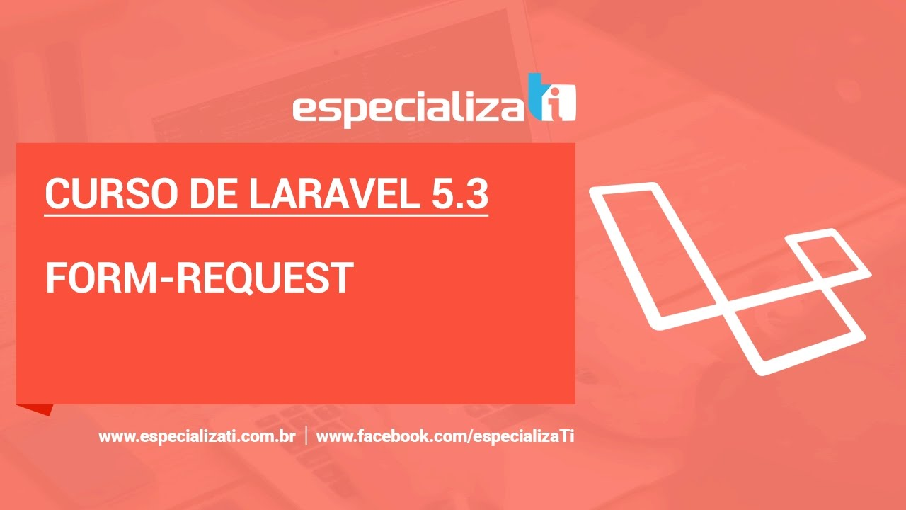 25 Curso de Laravel 5.3 - Form Request Validation - YouTube