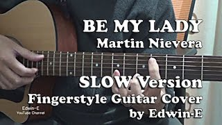 Be My Lady (Martin Nievera) Fingerstyle Guitar Cover - SLOW Demo