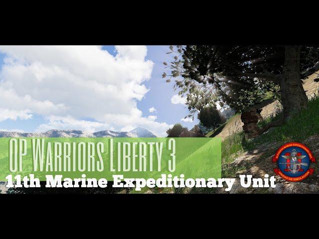 Arma 3 | OP. Warriors LIberty 3 | 11thMEU