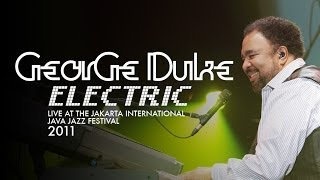"George Duke Electric ""Sweet Baby"" Live at Java Jazz Festival 2011"