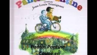 Pantin Pantine - On peut tout coupé en Deux