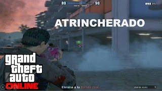 Atrincherado - Supervivencia - GTA ONLINE - ZACK90