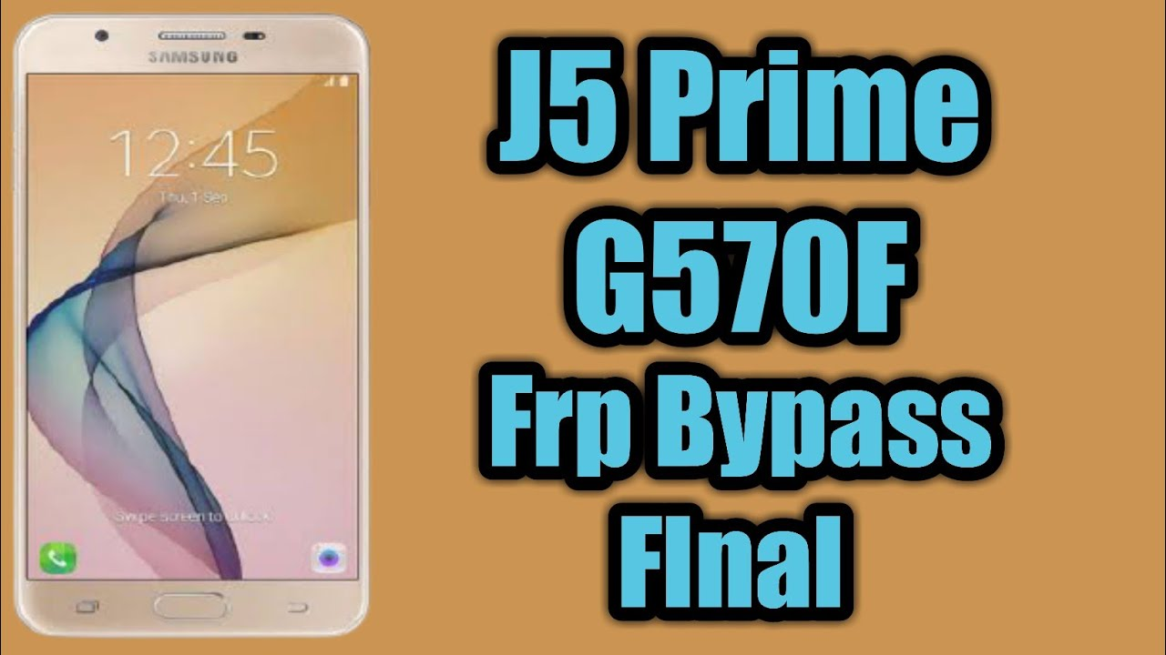 SAMSUNG GALAXY J5 PRIME (SM-G570F) ANDROID 8.0.0 U3 FRP UNLOCK GOOGLE ACCOUNT BYPASS WITHOUT PC DONE