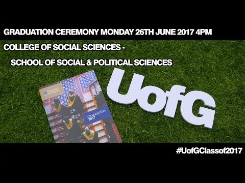 College of Social Sciences Graduation Procession 26th June 2017 4pm