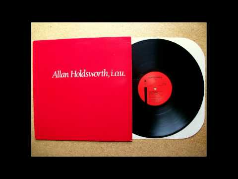Allan Holdsworth i.o.u. Full Album HQ