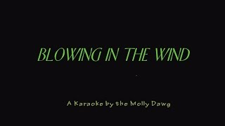 Blowing in the Wind -  a Karaoke type Sing Along