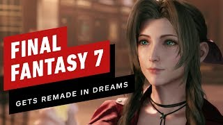 Final Fantasy 7 Gets An Incredible Dreams Remake (by sosetsuken5360)