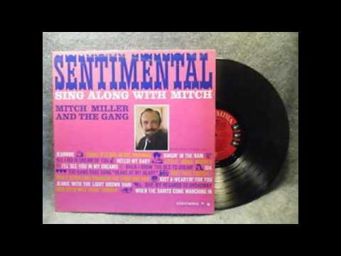 Mitch Miller And The Gang ‎– Sentimental Sing Along With Mitch - 1960 - full vinyl album