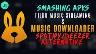 Fildo Music Downloader And Streamer - Deezer Downloader Alternative - Sp0tify Downloader Alternative