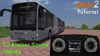 OMSI 2 Tutorial [60FPS]   Mercedes Benz C2 Blinker Sound Г¤ndern