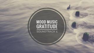 "Relaxing Piano Music ""Gratitude"" 