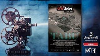Tabu (2012)  | UÁUÁ CINECLUBE TRAILER HD