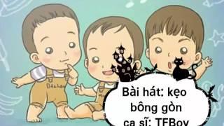 (Vietsub)KẸO BÔNG GÒN - TFBOY