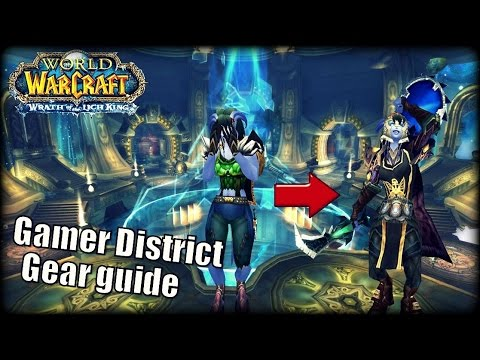 WoW Gamer District - Gearing Up Your Character
