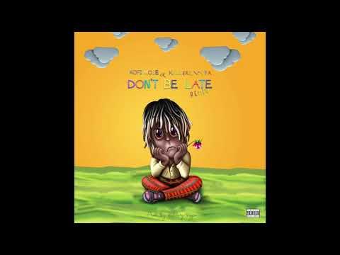 Kofi Mole - Don't Be Late Remix By killerzvypa