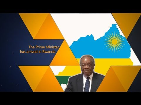 The Prime Minister has arrived in Rwanda